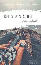Revanche- Rache verjährt nicht  by youmix123