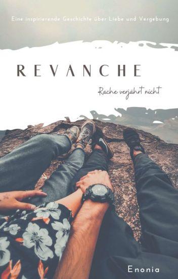 Revanche- Rache verjährt nicht