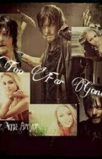 Too Far Gone (Daryl Dixon) by MilenaBroyer