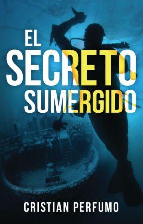 El Secreto Sumergido by cperfumo