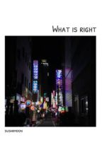 What is Right | BigBang [in pause] by sushiimoon