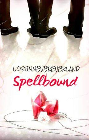 Spellbound by LostInNevereverland