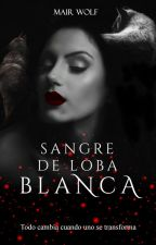 Sangre de loba Blanca © #RedQueenAwards by kamiraG
