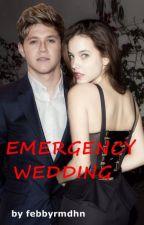 Emergency Wedding// Niall Horan by febbyrmdhn