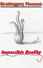 Skulduggery Pleasant Fan Fiction: Impossible Reality by Mistical52