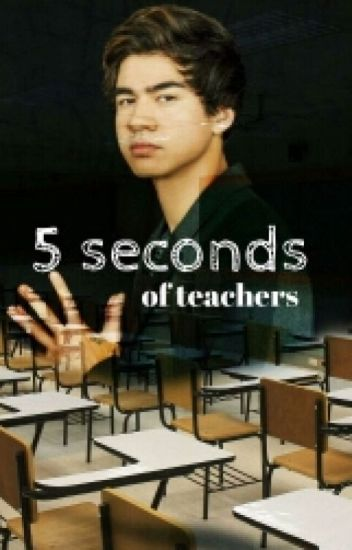 5 seconds of teachers