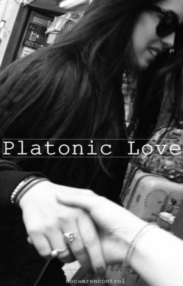 Platonic Love (Camren)