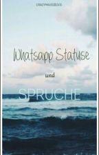 WhatsApp Statuse und Sprüche :) by crazymausiii1505