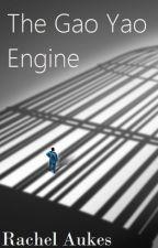 The Gao Yao Engine by RachelAukes