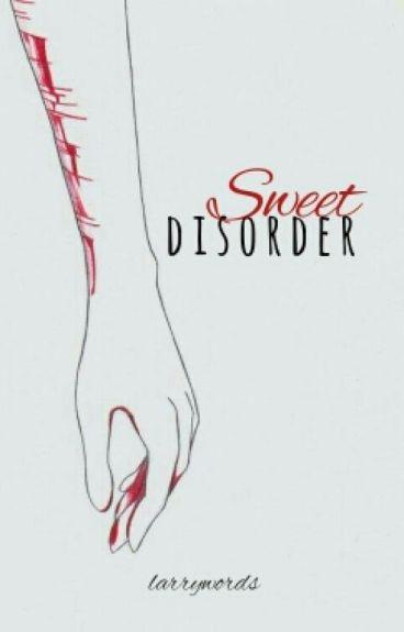 Sweet Disorder -️ l.s
