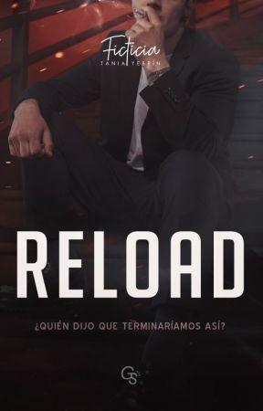 Reload ✖ [Recarga]  © EDITANDO by FictixnalGirl