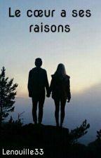 Le cœur a ses raisons by Lenouille33