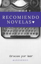 Recomiendo novelas ♥ by AnonBW015