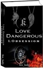 Love Dangerous (on hold) by fox_lady