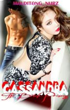 CASSANDRA: The Bitch Princess by malditang_nurz