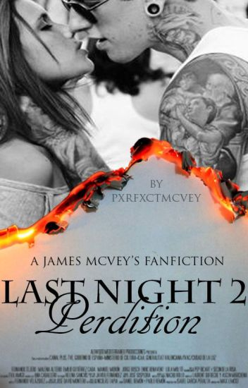 Last night 2: Perdition |James McVey|