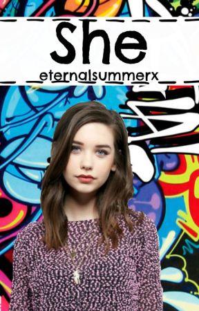 She (TERMINADA) by eternalsummerx