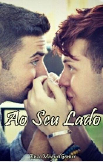 Ao Seu lado (livro-1) (Romance Gay)