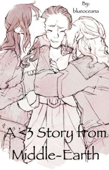 A <3story from Middle-earth -Abgeschlossen-