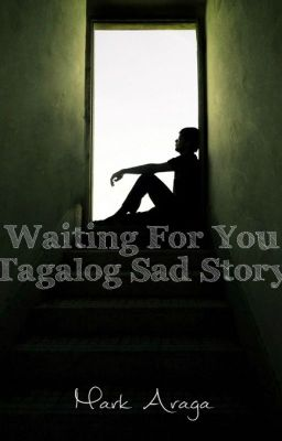 A SAD STORY THAT WILL MAKE YOU CRY (TAGALOG) - Rokie123