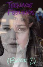 Teenage feelings- Joshifer (book 2) by joshiferforever90