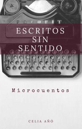 Escritos sin sentido by LaBrujadelTeatro