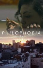 philophobia {h.s.} - COMPLETED/EDITING by holyfrickharry