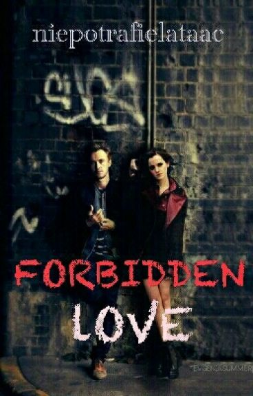 Forbidden love (Dramione)