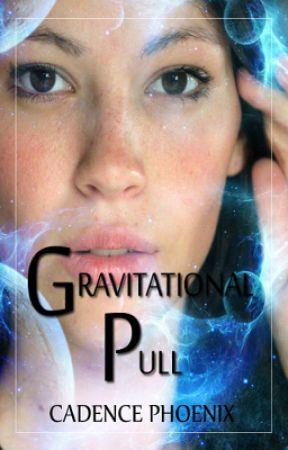 Gravitational Pull by CadencePhoenix