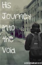 His Journey into The Void by batmankilledmycat