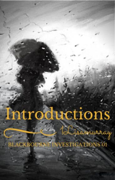 Blackbourne Investigations 01 - Introductions