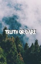 Truth or Dare (A Dylan Obrien Fanfic) by suhobrien