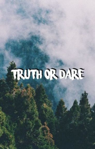 Truth or Dare (A Dylan Obrien Fanfic)