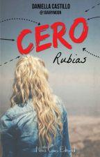 Cero Rubias. [En Librerías] by 1Dairymoon