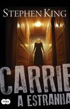Carrie, a estranha-Stephen King by pqp_nara