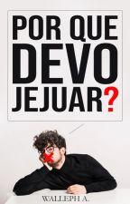 Por que Devo Jejuar? by WallephSilva