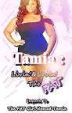 Tamia:  Livin' & Lovin' The FAT (Book 2) by RenaeFraser