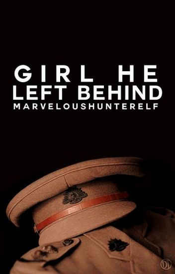 Girl He Left Behind║ B. Barnes