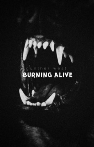 Burning Alive