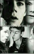 El Mundo Perfecto (newtmas) by paorush