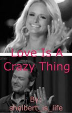 Love is a crazy thing by once_uat