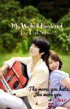 My Wicked Husband by ParkSoHee