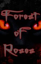 Warrior Cats- Forest of Roses- Book 1 by MamaKinz