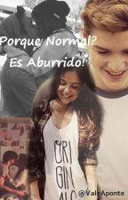Porque Normal?es aburrido! by ValeAponte