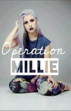 Operation Millie by BriBriTheFishy