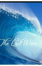 The Last Wave  by musicpro02