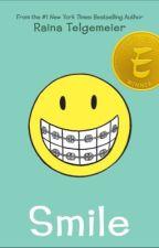 Smile by Raina-Telgemeier