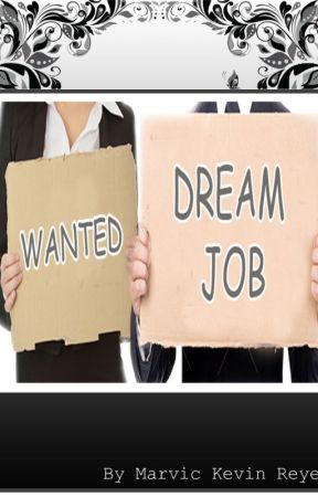 Wanted Dream Job by MarvicKevinReyes