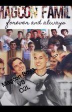 Magcon Boys Vs O2L(3ra Temporada. Terminada) by Milagros_1108