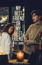 My Best Friend or My Best Friend? (EDITING) by BangtansWife